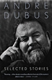 Selected Stories - Andre Dubus - cover - 75 x 116